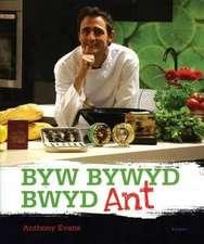 Byw, Bywyd, Bwyd Ant