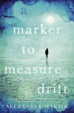 Maksik, A: A Marker to Measure Drift