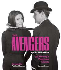 The Avengers:  50 Years of a Television Classic