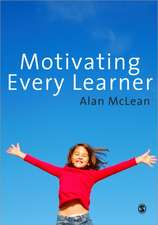 Motivating Every Learner
