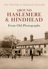 Around Haslemere and Hindhead from Old Photographs