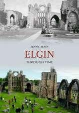 Elgin Through Time