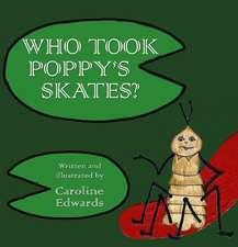 Who Took Poppy's Skates?