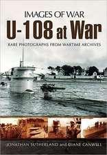 U-108 at War:  The Post-War Memoirs of Captain Tony McCrum RN