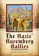 The Nazis Nuremberg Rallies:  An Airman S Story