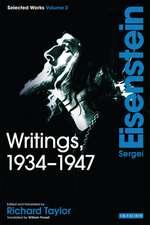 Writings, 1934-1947: Sergei Eisenstein Selected Works, Volume 3
