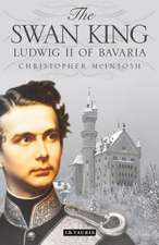 The Swan King:  Ludwig II of Bavaria