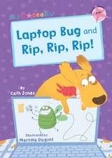Laptop Bug and Rip, Rip, Rip!