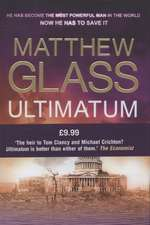 Glass, M: Ultimatum