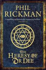 Rickman, P: John Dee Papers 2/Heresy of Dr Dee