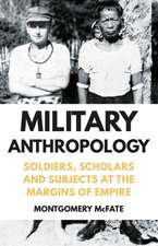 McFate, M: Military Anthropology