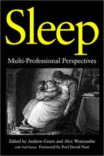 Sleep:  Multi-Professional Perspectives