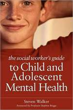 The Social Worker's Guide to Child and Adolescent Mental Health:  How People with Autism Learn