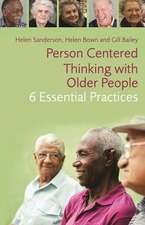Person-Centred Thinking with Older People