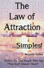 The Law of Attraction.......Simples