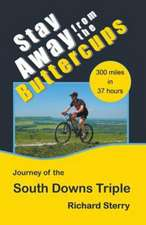 Stay Away from the Buttercups - The Journey of the South Downs Triple