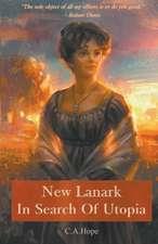 New Lanark in Search of Utopia