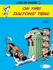Lucky Luke Vol. 19: On The Daltons' Trail