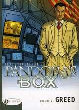 Pandora's Box Vol.4: Greed
