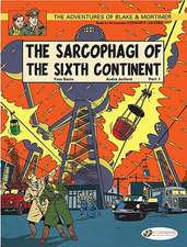 Blake & Mortimer Vol.9: The Sarcophagi Of The Sixth Continent - Part 1