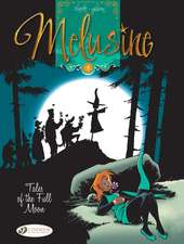 Melusine Vol.5: Tales Of The Full Moon