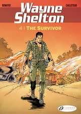 Wayne Shelton Vol. 4: The Survivor