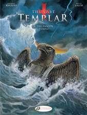Last Templar Vol. 4, The: The Falcon Temple