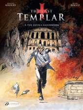 The Last Templar Vol. 5: The Devil's Handiwork