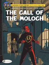 Blake & Mortimer Vol. 27: The Call of the Moloch - The Sequel to The Septimus Wave