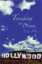 Tweaking the Dream