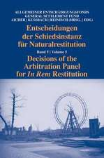 Decisions of the Arbitration Panel for In Rem Restitution, Volume 5