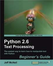 Python 2.6 Text Processing Beginners Guide