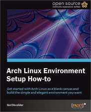 Arch Linux Environment Set-Up How-To