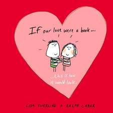 If Our Love Were a Book... This Is How It Would Look.:  Quips and Quotes
