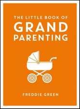 Little Book of Grandparenting