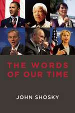 The Words of Our Time: Why Political Speeches Matter