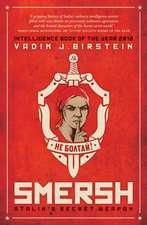 Smersh:  Stalin's Secret Weapon