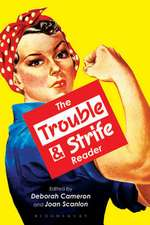 The Trouble and Strife Reader