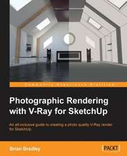 Photographic Rendering with V-Ray for Sketchup:  Beginner's Guide - Visual Basic Edition