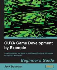 Ouya Game Development by Example:  Beginner's Guide