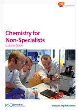 Chemistry for Non-Specialists Course Book [With CDROM]:  For Sustainable Developments
