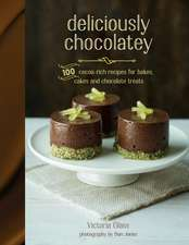 Deliciously Chocolatey: 100 cocoa-rich recipes for bakes, cakes and chocolate treats