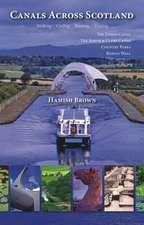Canals Across Scotland