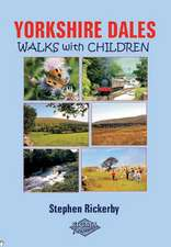 Rickerby, S: Yorkshire Dales Walks with Children