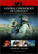 A Global Chronology of Conflict:  From the Ancient World to the Modern Middle East 6v