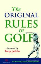 The Original Rules of Golf