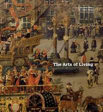 The Arts of Living Europe:  1600-1800