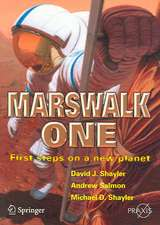 Marswalk One: First Steps on a New Planet