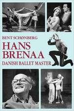Hans Brenna, Danish Ballet Master