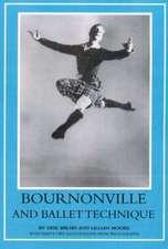 Bournonville and Ballet Technique